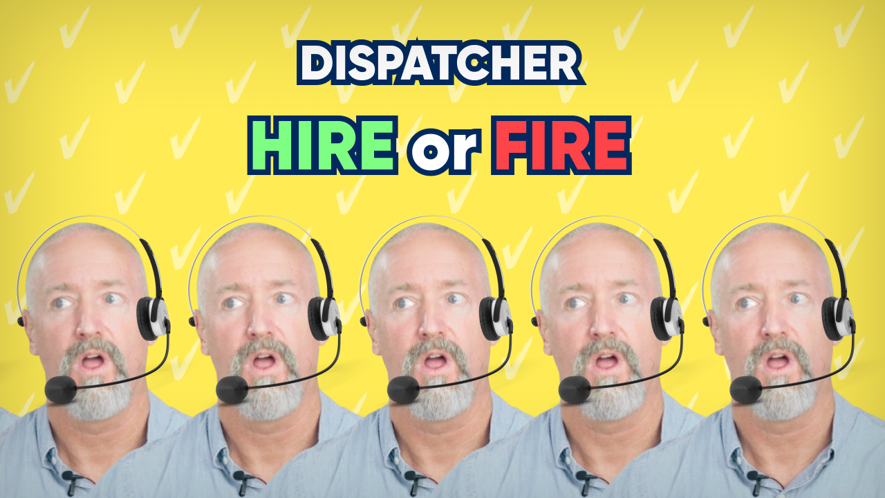 Dispatcher Hire or Fire