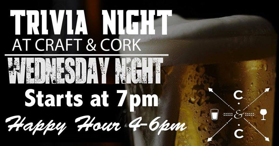 Wednesday is Trivia Night at Craft & Cork