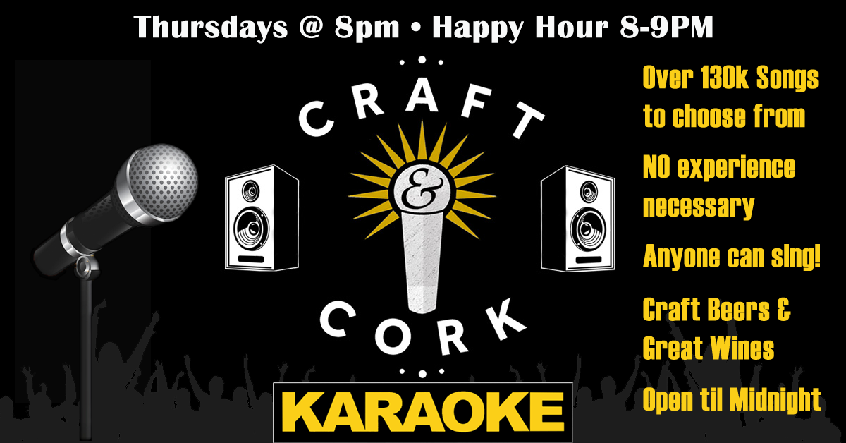 Thursday is Karaoke Night at Craft & Cork