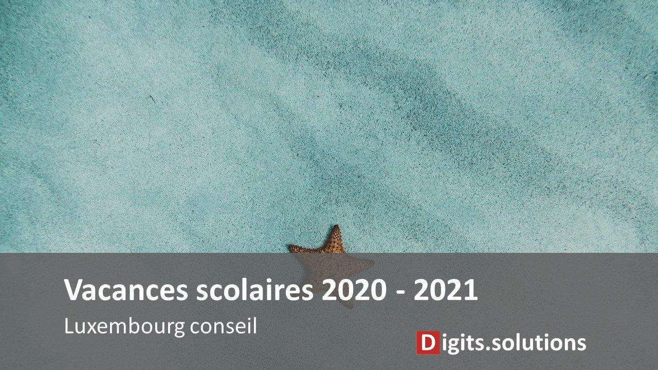 Calendrier Universitaire Upmc 2021 2022 Dates des congés et vacances scolaires luxembourgeoises 2020 2021