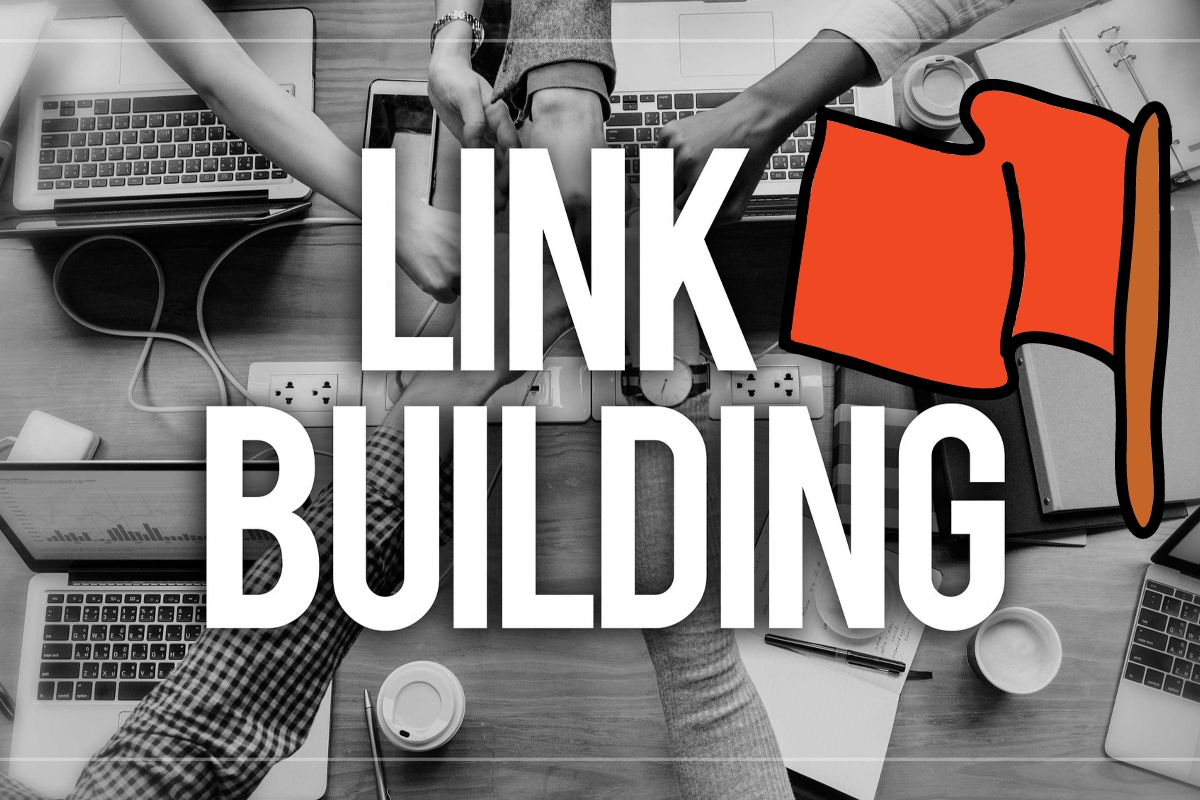 Link Building Red Flags