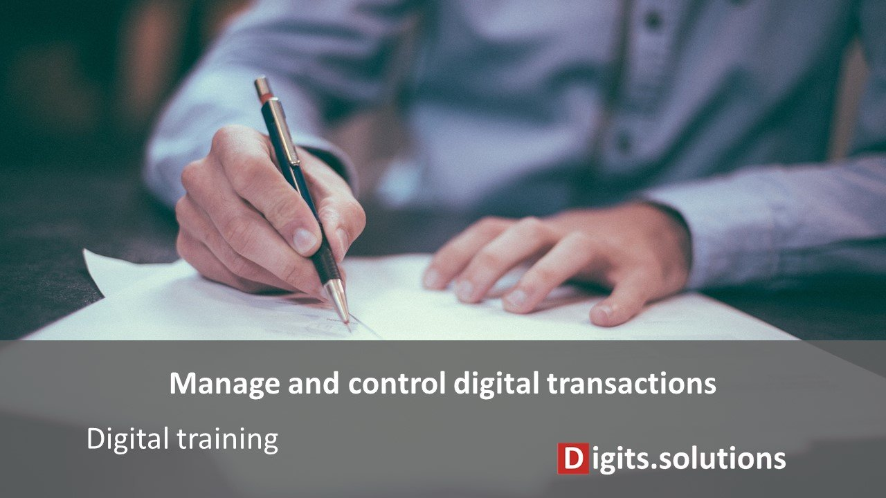 Training Management and control electronic transactions in companies electronic signatures, management of digital documents