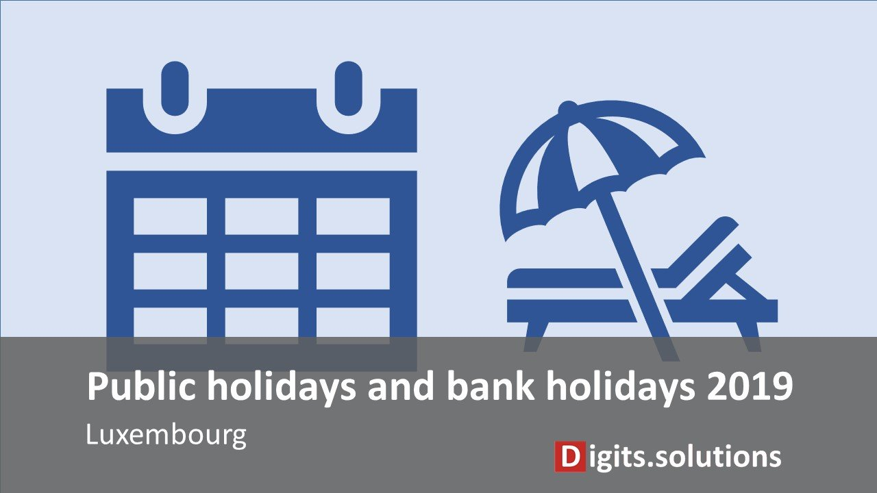 Public and bank holidays 2019 in Luxembourg